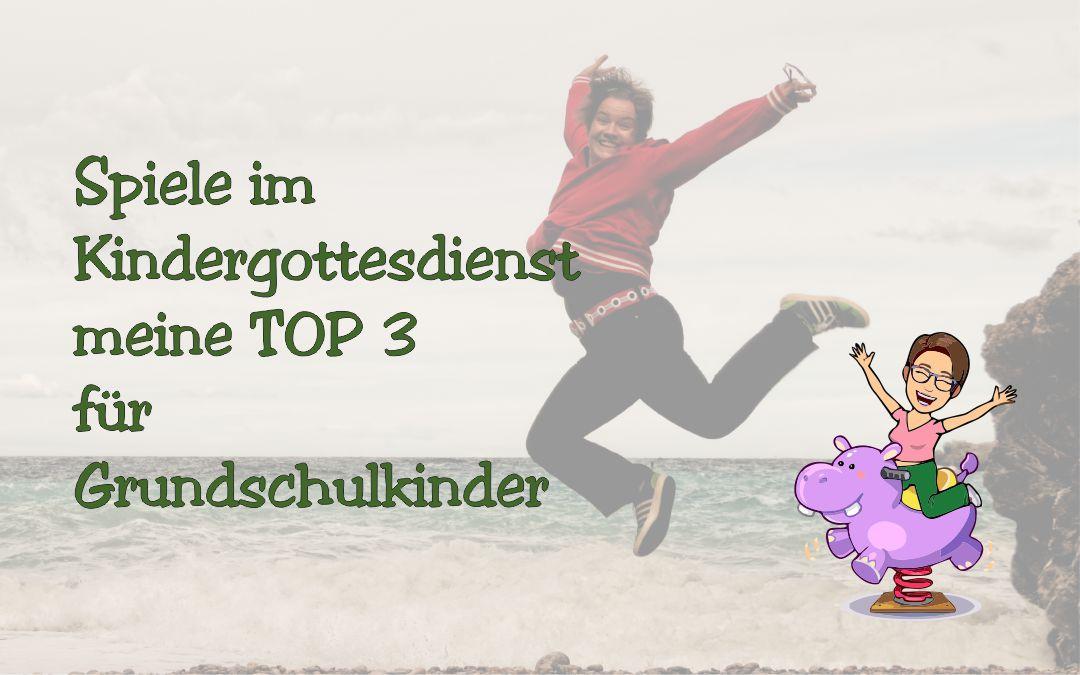 Spiele im Kindergottesdienst – meine TOP 3 für Grundschulkinder