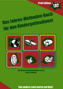 Jahres-Methoden-Buch für den Kindergottesdienst
