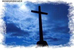 Ostern, Ostergeschichte, Kreuzigung im Kindergottesdienst erzählen