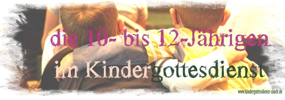 10- bis 12-Jährige in der Kinderkirche