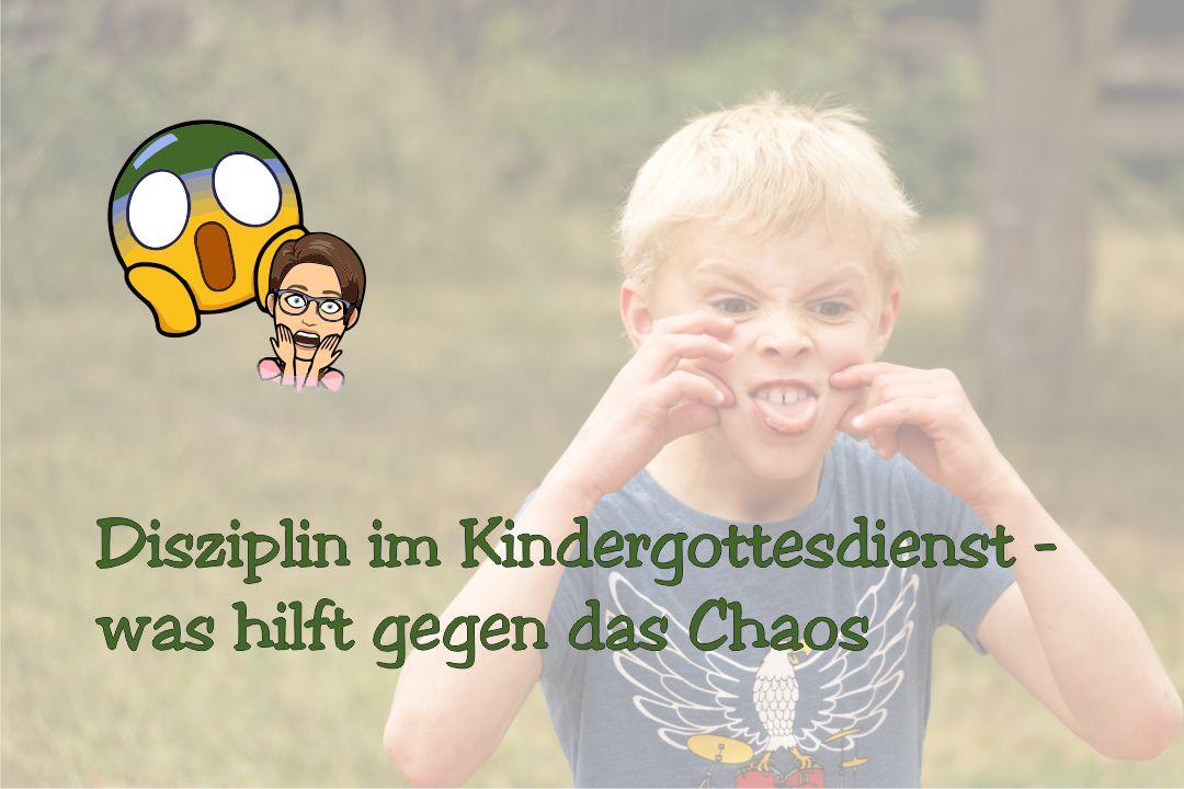 Disziplin im Kindergottesdienst – was hilft gegen das Chaos