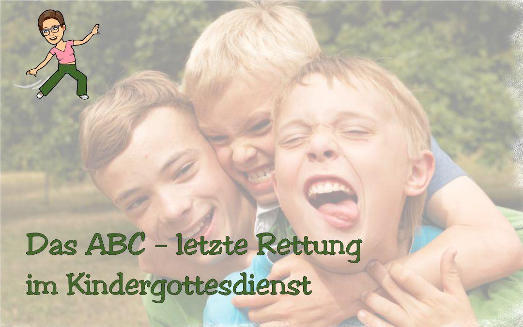 Das Kigo-ABC – letzte Rettung im Kindergottesdienst
